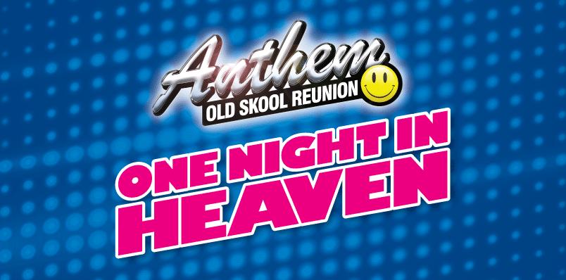 Anthem – Old Skool Reunion