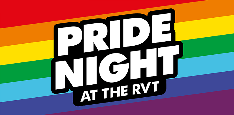 Pride Night At The RVT