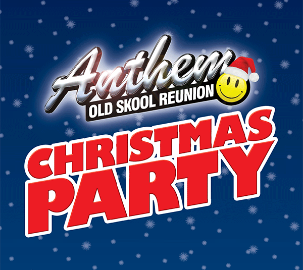 Anthem – Old Skool Reunion