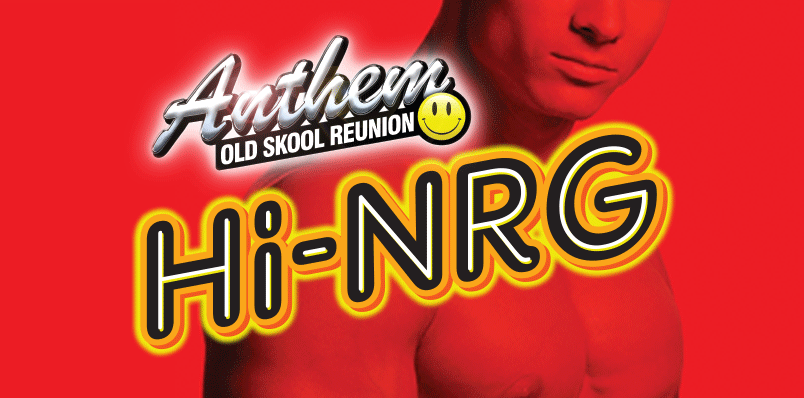 ANTHEM – OLD SKOOL REUNION Hi-NRG