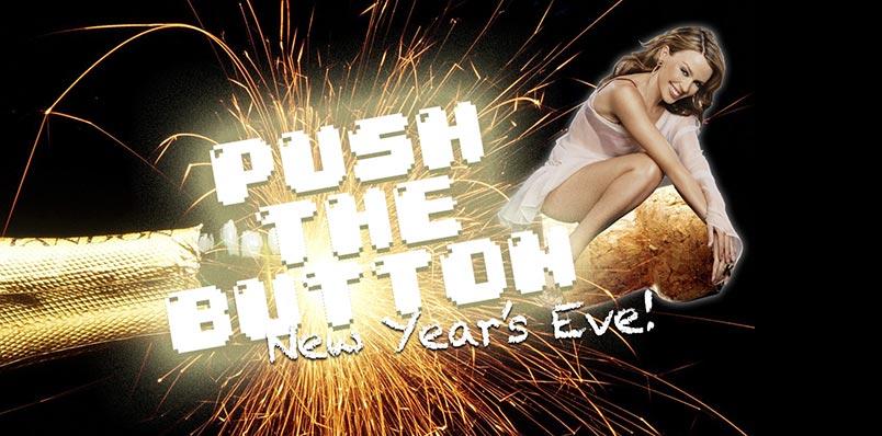 Push The Button – NYE 2015