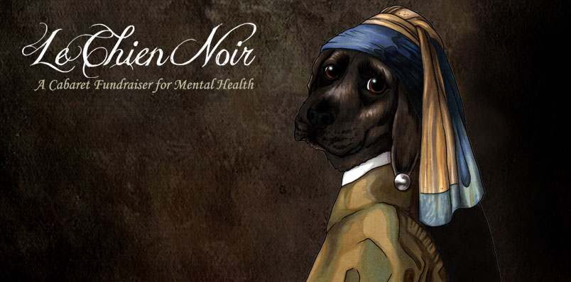 Le Chien Noir: A Cabaret fundraiser for mental health