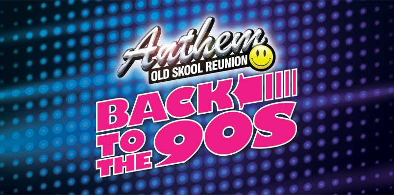 ANTHEM - OLD SKOOL REUNION