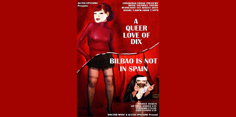 A Queer Love of Dix & Bilbao is Not in Spain