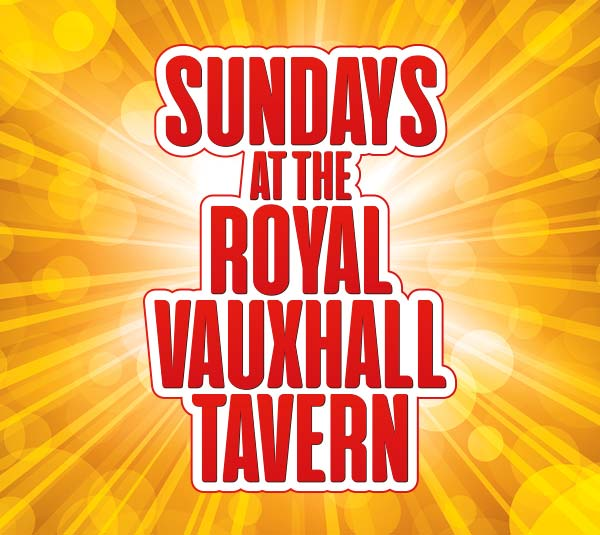 Sundays at the Royal Vauxhall Tavern