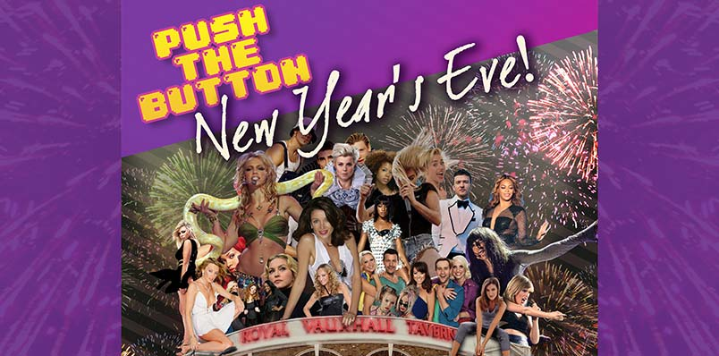 Push The Button - NYE 2016