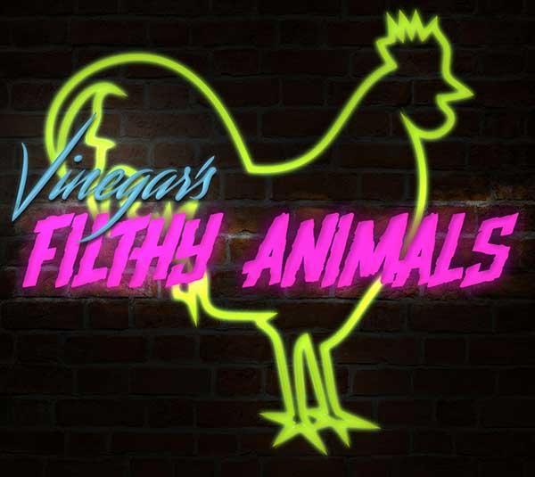 Vinegar's Filthy Animals