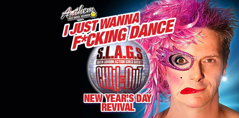 S.L.A.G.S/Chillout New Years Day Revival