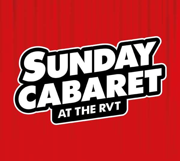 Sunday Cabaret at the RVT