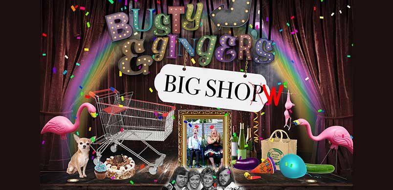 BUSTY & GINGER'S BIG SHOP