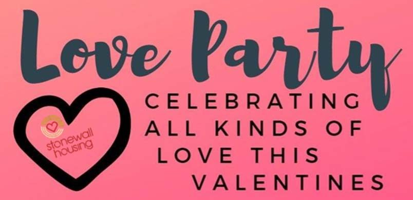 Stonewall Housing present The Love Party