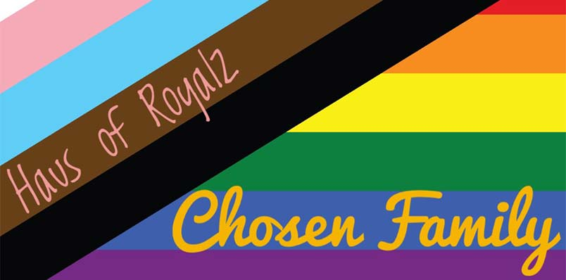 HAUS OF ROYALZ: CHOSEN FAMILY