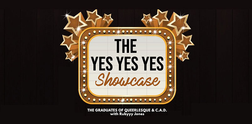 The YES YES YES Showcase