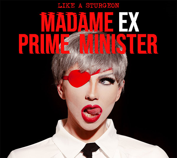 Like A Sturgeon: Madame Ex Prime Minister