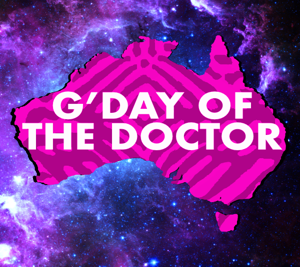 G'Day of The Doctor
