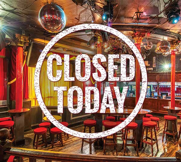 We are closed today