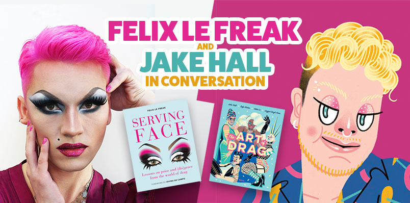 Felix Le Freak and Jake Hall in Conversation