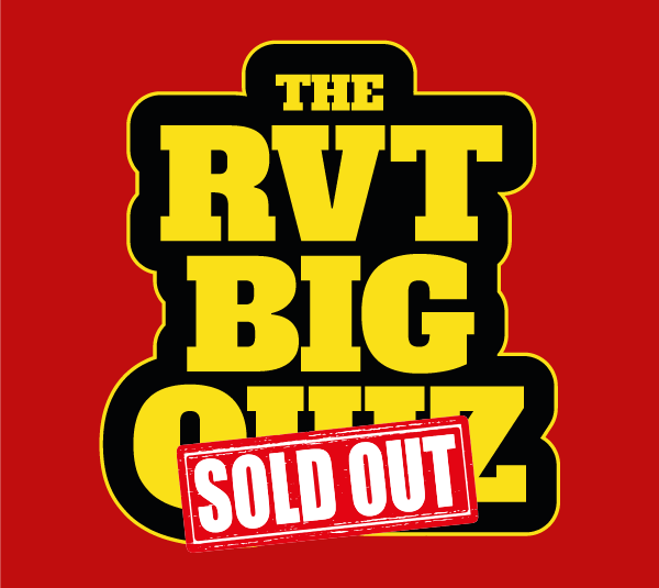 The RVT Big Quiz
