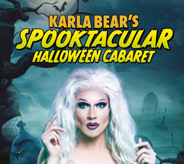Karla Bear's Spooktacular Halloween Cabaret