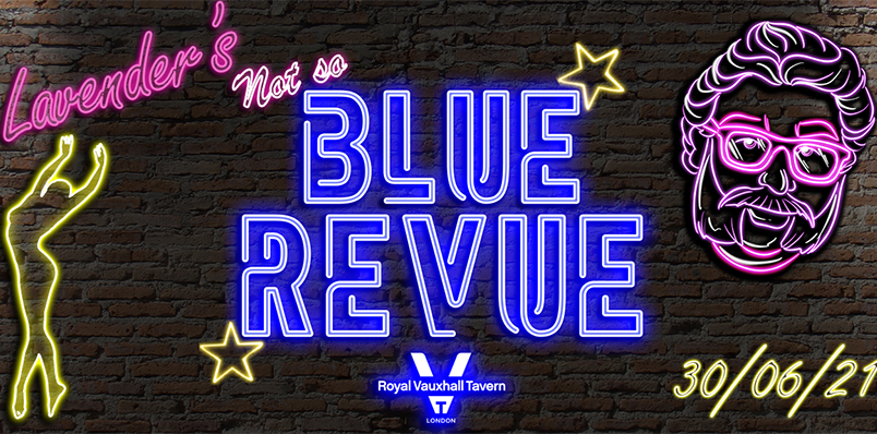 Gareth Joyner presents Lavender's Not So Blue Revue