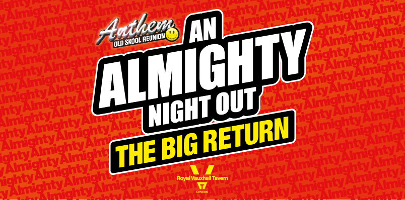 Anthem – Old Skool Reunion: An Almighty Night Out