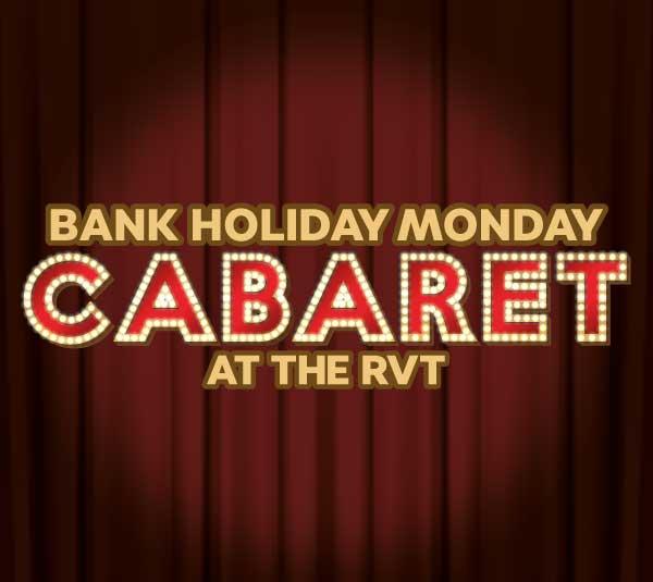 Bank Holiday Monday at the RVT