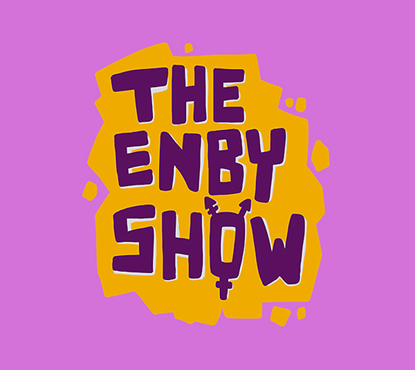 The Enby Show