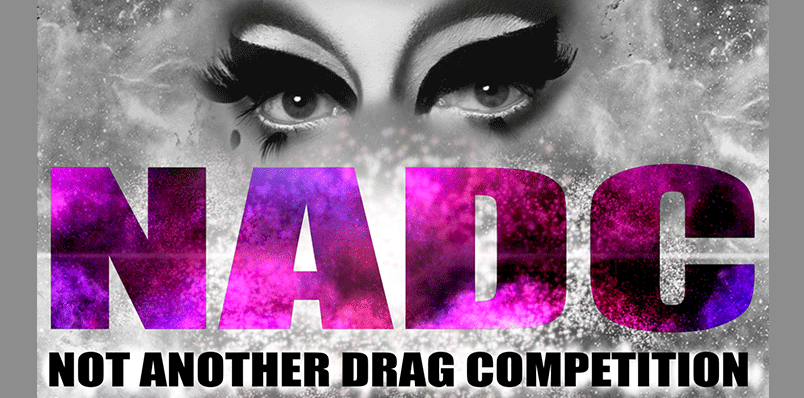 Not Another Drag Competition