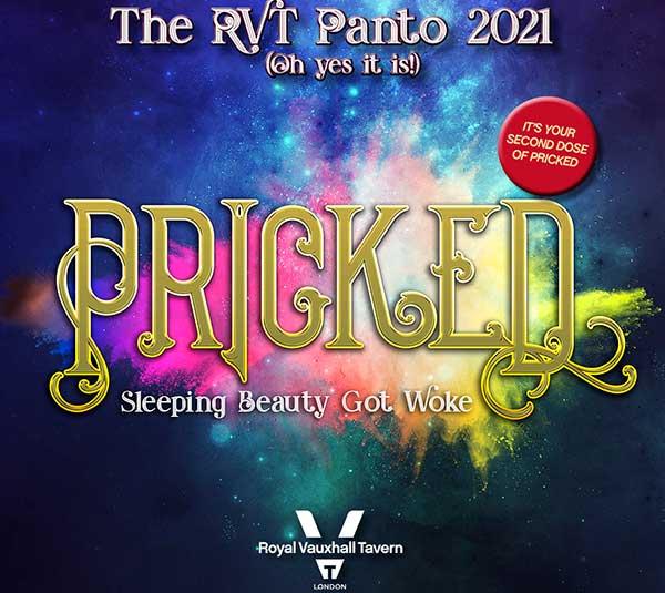 PRICKED – THE RVT PANTO 2021