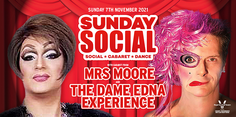 Sunday Social at the RVT with Mrs Moore and the Dame Edna Experience